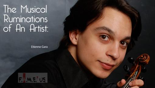 The Musical Ruminations of An Artist : Etienne Gara