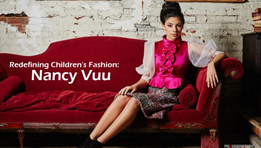 Redefining Children's Fashion: Nancy Vuu