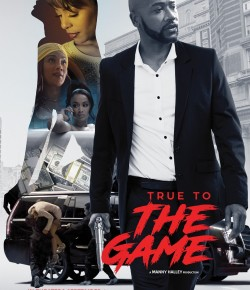 """True To the Game"""